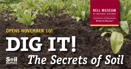 Dig it exhibit opens in minnesota crop science for Soil science society of america
